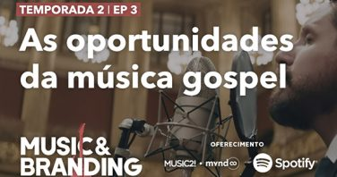 As oportunidades da música gospel
